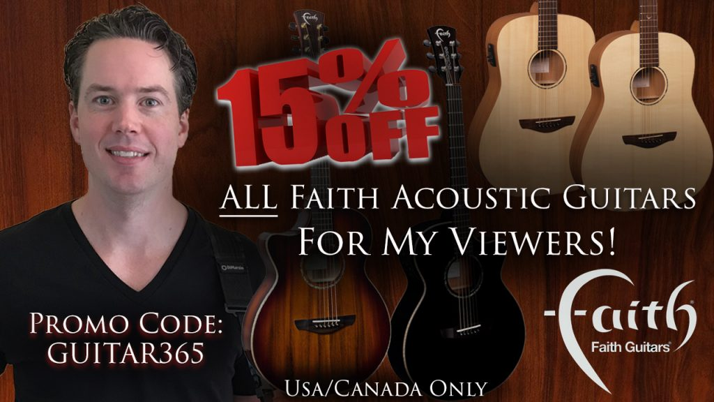 Faith Acoustic Guitars Is Offering a 15% Discount Off Of ANY Of Their Guitars For My Viewers Use Promo Code Guitar365